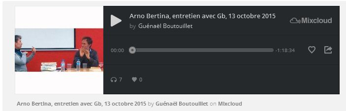 FireShot Screen Capture #202 - 'Arno Bertina, entretien avec Gb, 13 octobre 2015 by Guénaël Boutouillet I Mixcloud' - www_mixcloud_com_guénaÃ«l-boutouillet_arno-bertina-entretien-ave