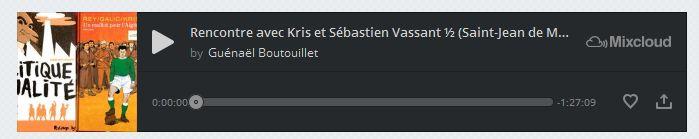 FireShot Screen Capture #249 - 'Rencontre avec Kris et Sébastien Vassant ½ (Saint-Jean de Monts, avril 2016) by Guénaël_' - www_mixcloud_com_gu%C3%A9na%C3%ABl-boutouillet_rencontre-avec-kr