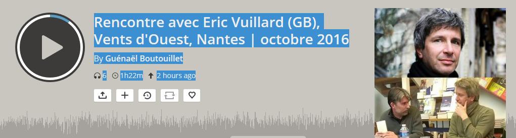 rencontre-avec-eric-vuillard-gb-vents-d-ouest-nantes-octobre-2016-by-guenael-boutouillet-mixcloud